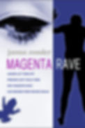 Magenta Rave Book Cover.jpg