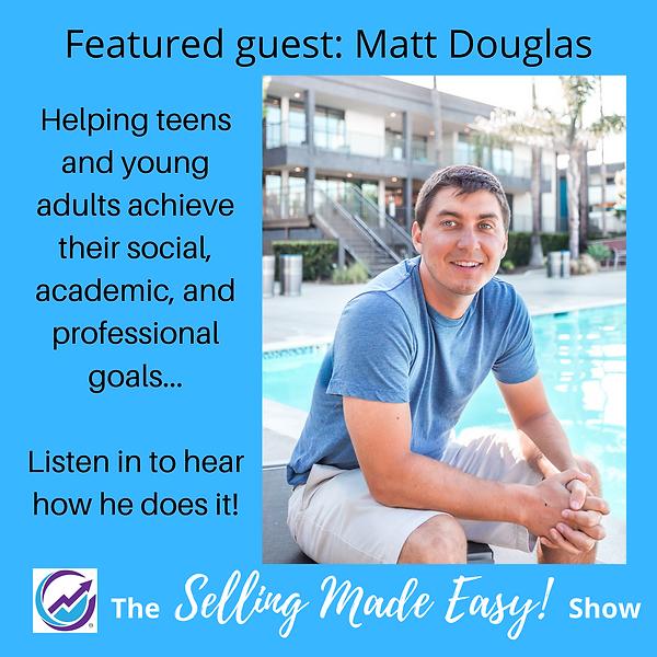 Matt Douglas Selling Made Easy!.png