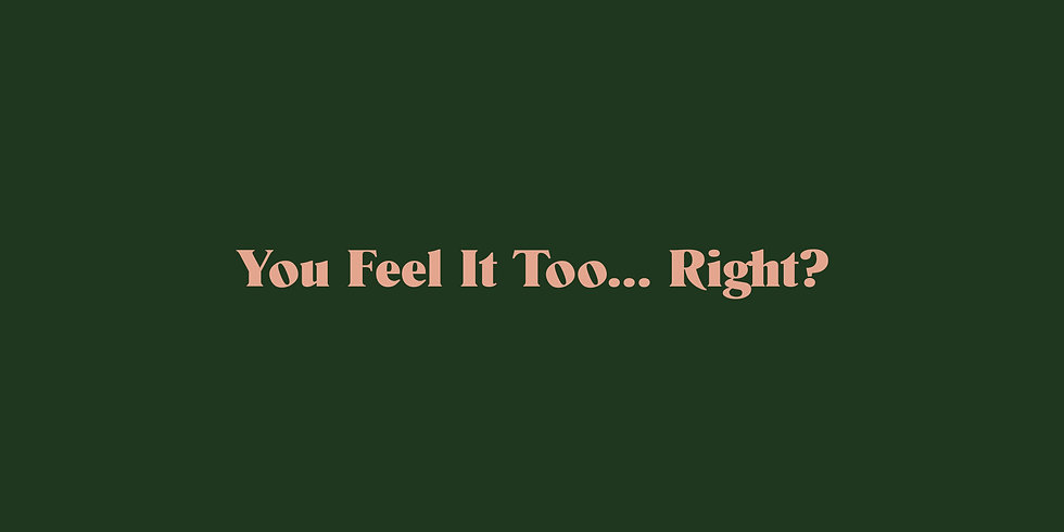 You feel it too (pink on green) copy.jpg