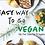 Thumbnail: Easy Way to Go Vegan
