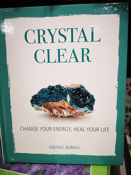 Crystal Clear: Change your energy, heal your life Hardcov - 25% OFF
