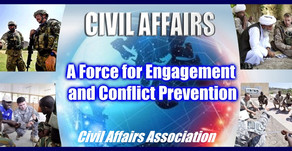 """Civil Affairs Issue Papers, Vol. 2: """"Civil Affairs: A Force for Engagement and Conflict Prevention"""""""