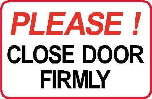 S32 - Please Close Doors Firmly