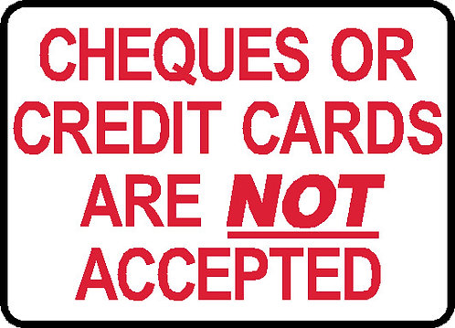 S40 - Cheques/Cards Not Accepted