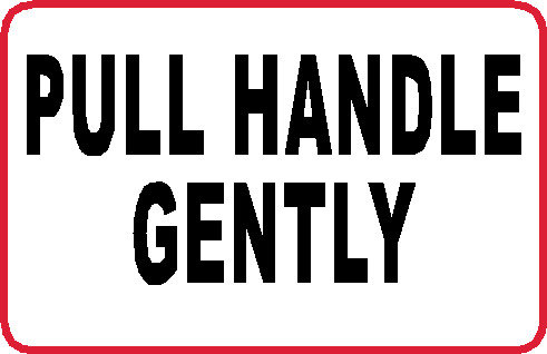 S33 - Pull Handle Gently
