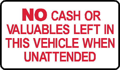 S71 - No Cash or Valuables