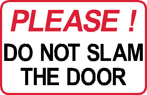 S22 - Please Do Not Slam The Door