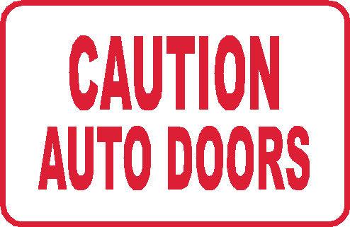 S26 - Caution Auto Doors