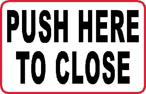 S25 - Push Here to Close