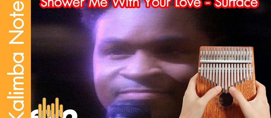 โน๊ต คาลิมบา Kalimba note เพลง Shower Me With Your Love - Surface