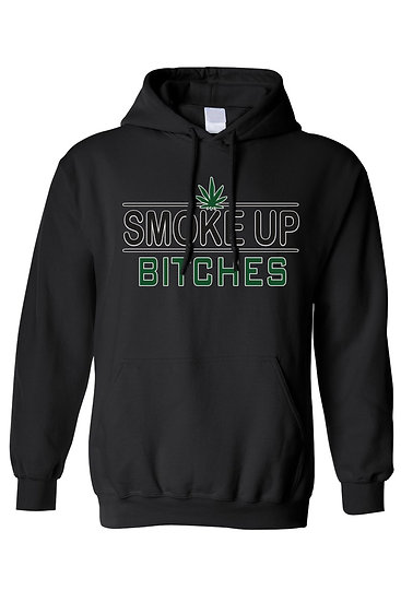 """Unisex Pullover Hoodie """"Smoke Up B**ches"""""""