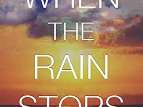 Book Review - When the Rain Stops by John Callas