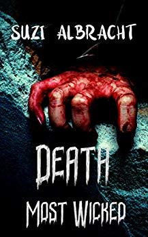 Book Review - Death Most Wicked by Suzi Albracht