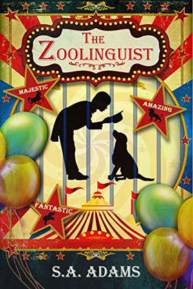Book Review - The Zoolinguist by S. A. Adams