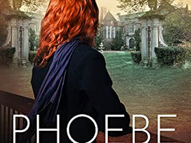Phoebe: The Flagstaff Reunion by Susan Wuthrich