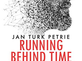 Book Review - Running Behind Time by Jan Turk Petrie