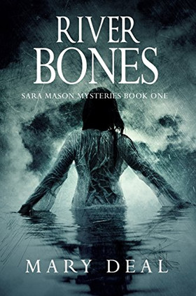 Book Review - River Bones by Mary Deal