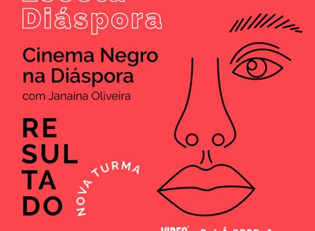 NOVA TURMA Cinema Negro na Diáspora: Selecionades