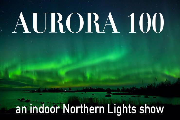Aurora 100 (at Your location)