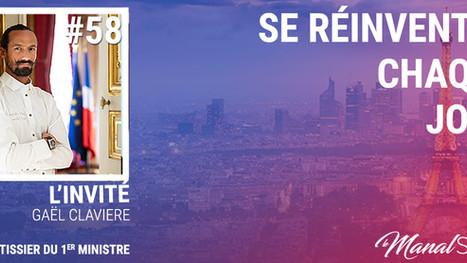 #58 SE RÉINVENTER CHAQUE JOUR - GAËL CLAVIERE