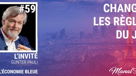 #59 CHANGEZ LES RÈGLES DU JEU - GUNTER PAULI