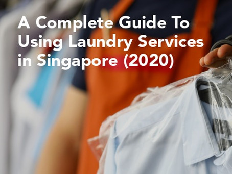 A Complete Guide To Using Laundry Services In Singapore (2020)