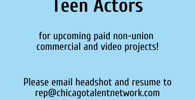 Casting Call: Teen Actors in Chicago and Milwaukee