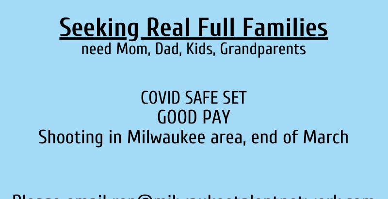 Seeking Real Full Families in Wisconsin!