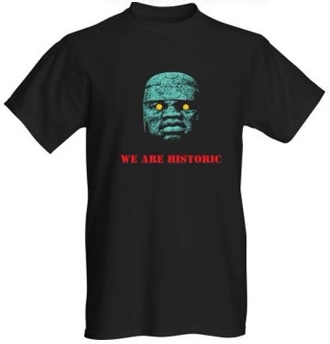 We Are Historic T-Shirt