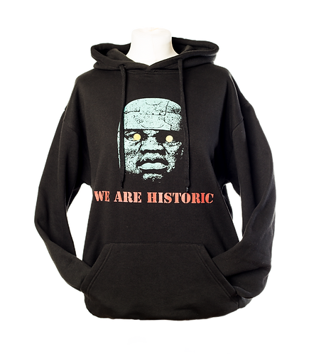 We Are Historic Hoodie