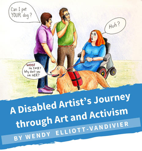 A Disabled Artist's Journey through Art and Activism