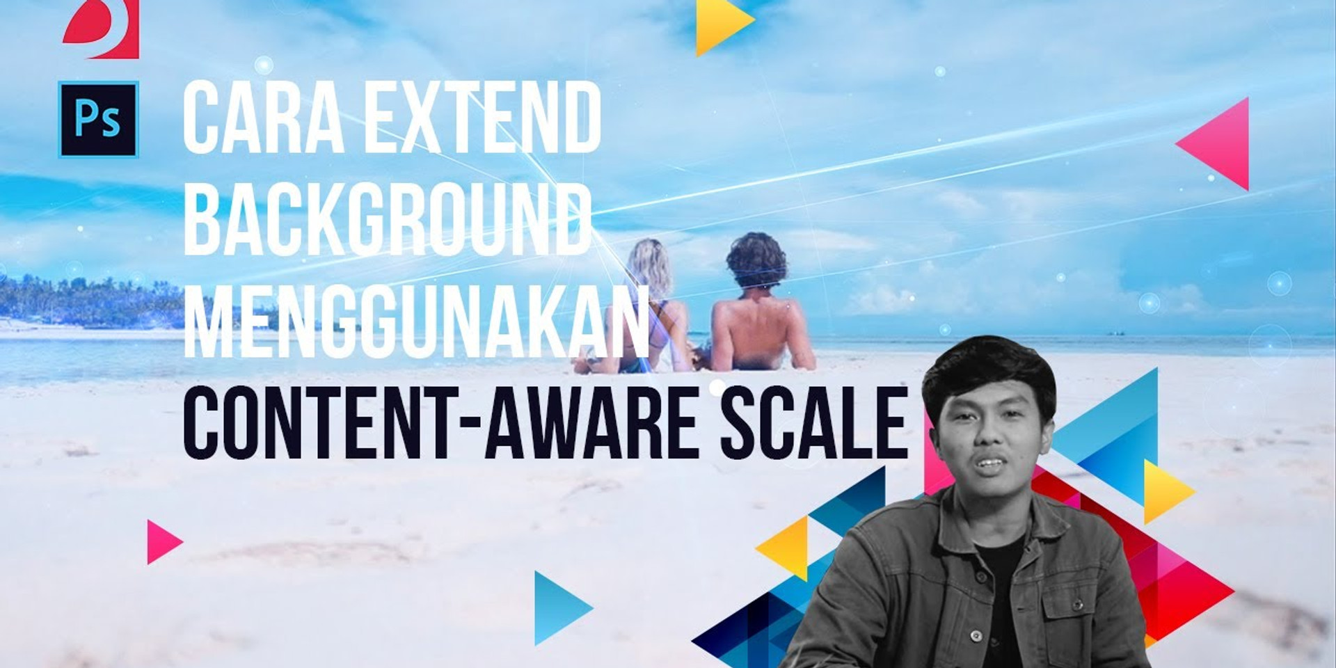 Tutorial Photoshop: Cara Extend Background Menggunakan Content-Aware Scale (Indonesia)