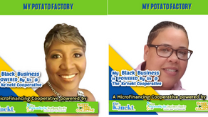 Powered By, Us! $3,500 Community Wealth Building Cohort August Payout Goes to, My Potato Factory