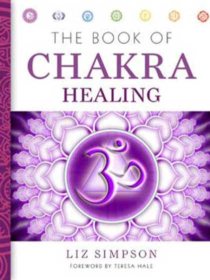 Book of Chakra Healing by Liz Simpson