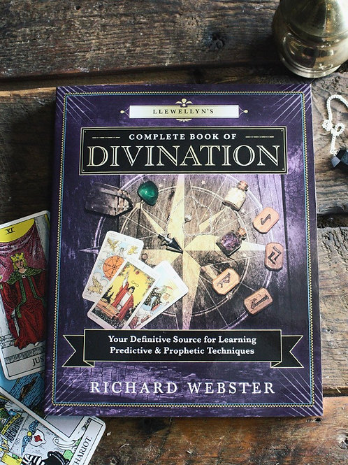 Complete Book of Divination by Richard Webster