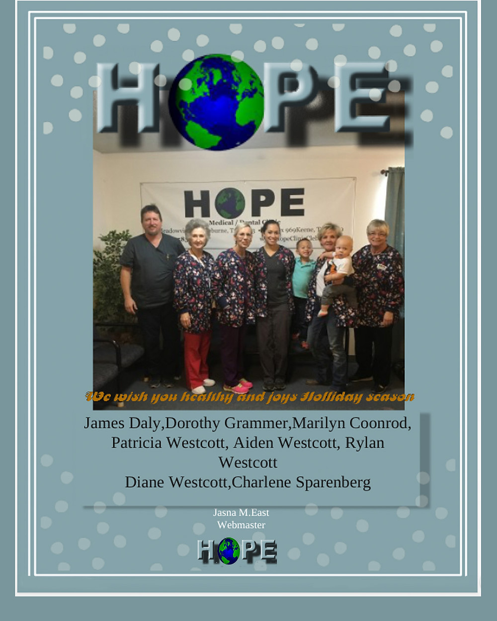The HOPE medical dental clinic will be closed until Wednesday December 27.