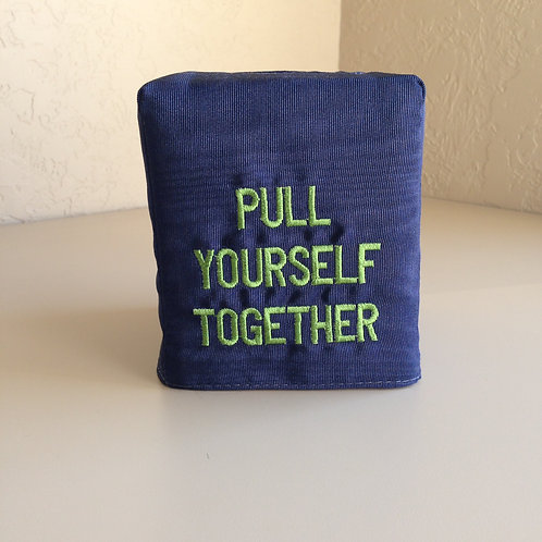 """Pull Yourself..."" Tissue Box Cover (Pillow Talk)"