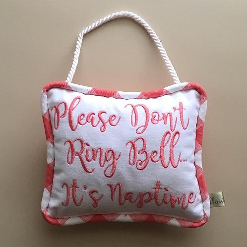 """""""Please don't ring bell"""" Door Pillow"""