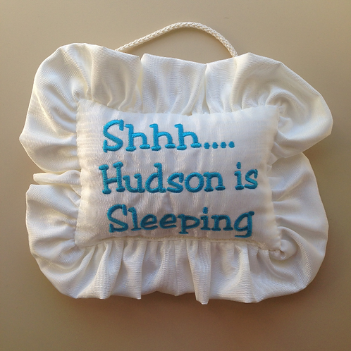 """Shhh....is sleeping"" Door Pillow (Pillow Talk)"