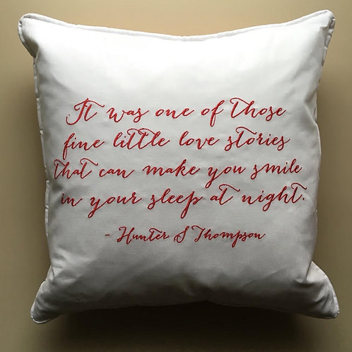 """Hunter S. Thompson"" Quote Throw Pillow"