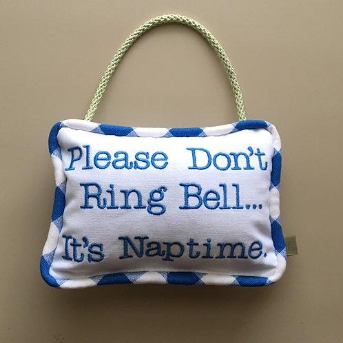 """Please don't ring bell"" Door Pillow"