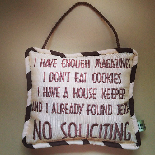 """No Soliciting"" Door Pillow (Pillow Talk)"