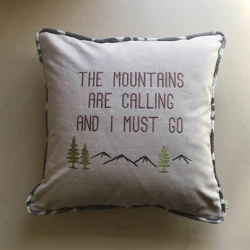 """The Mountains Are Calling"" Throw Pillow"