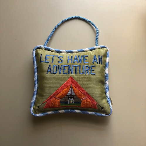 """Lets Have an Adventure"" Door Pillow"