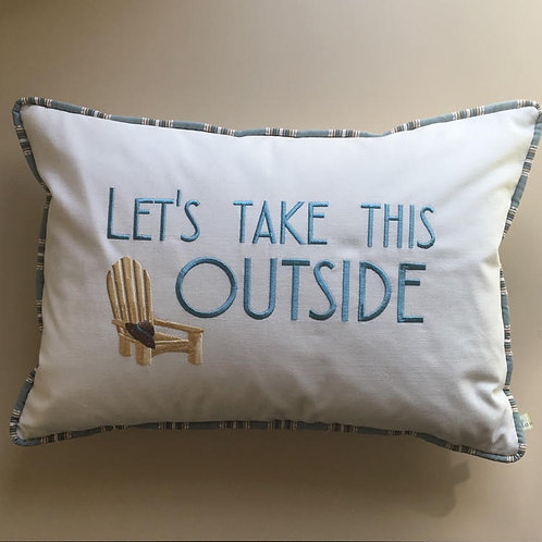 """Let's Take This Outside"" Throw Pillow"