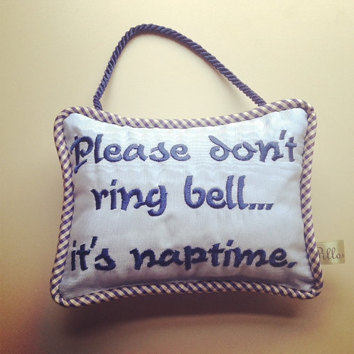 """""""Please don't ring bell"""" Door Pillow (Pillow Talk)"""