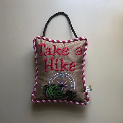 """Take A Hike"" Door Pillow"