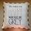 """Thumbnail: """"You Make Me Happy"""" Throw Pillow (Pillow Talk)"""