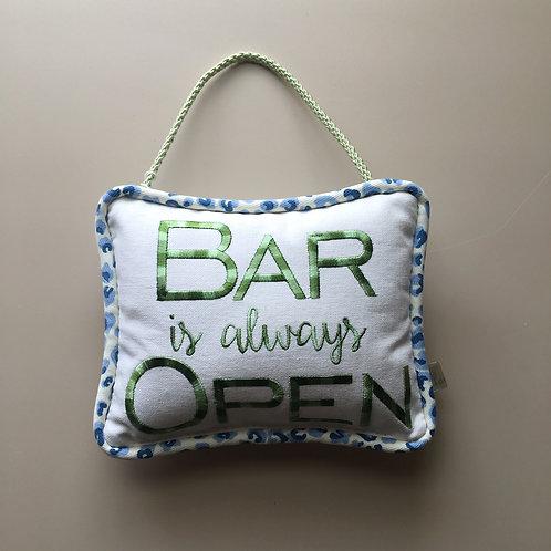 """Bar Is Always Open"" Door Pillow (Pillow Talk)"