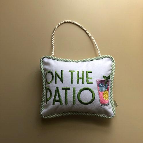 """""""On The Patio"""" Door Pillow"""